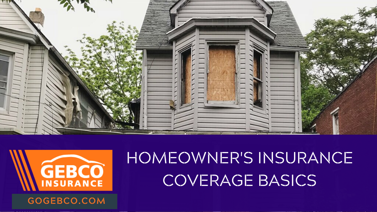 homeowner's insurance coverage basics