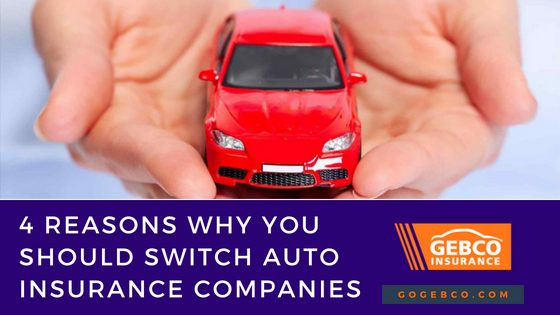 reasons to switch auto insurance companies